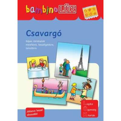 Csavargó - képes történetek mesélésre, beszélgetésre, tanulásra 3-5 éveseknek - bambinoLük füzet