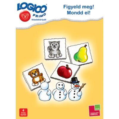 LOGICO Primo feladatkártyák - Figyeld meg! Mondd el! 4 éves kortól