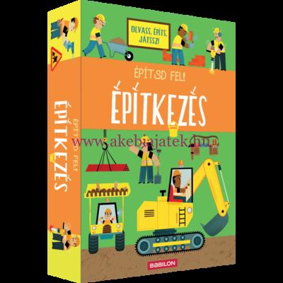 Építsd fel! - Építkezés - Könyv és játék egyben